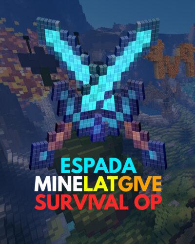 Espada minelatgive Survival OP